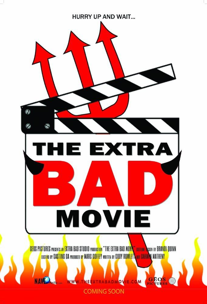 The Extra Bad Movie (2017)