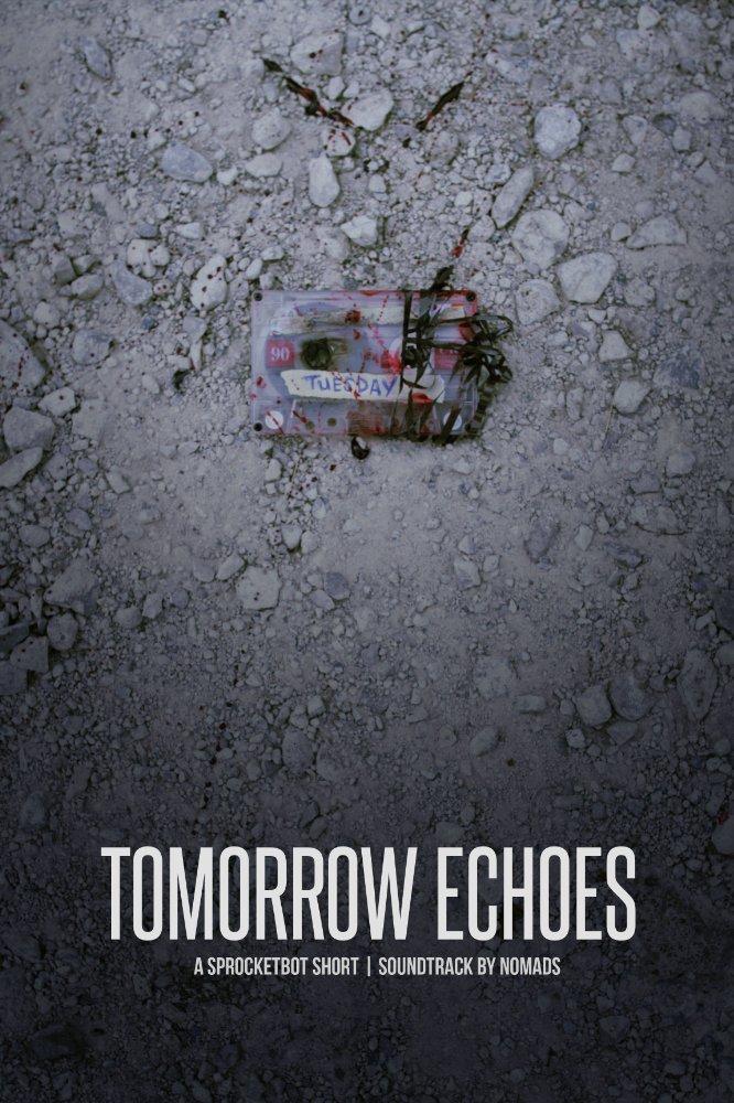 Tomorrow Echoes (2017)