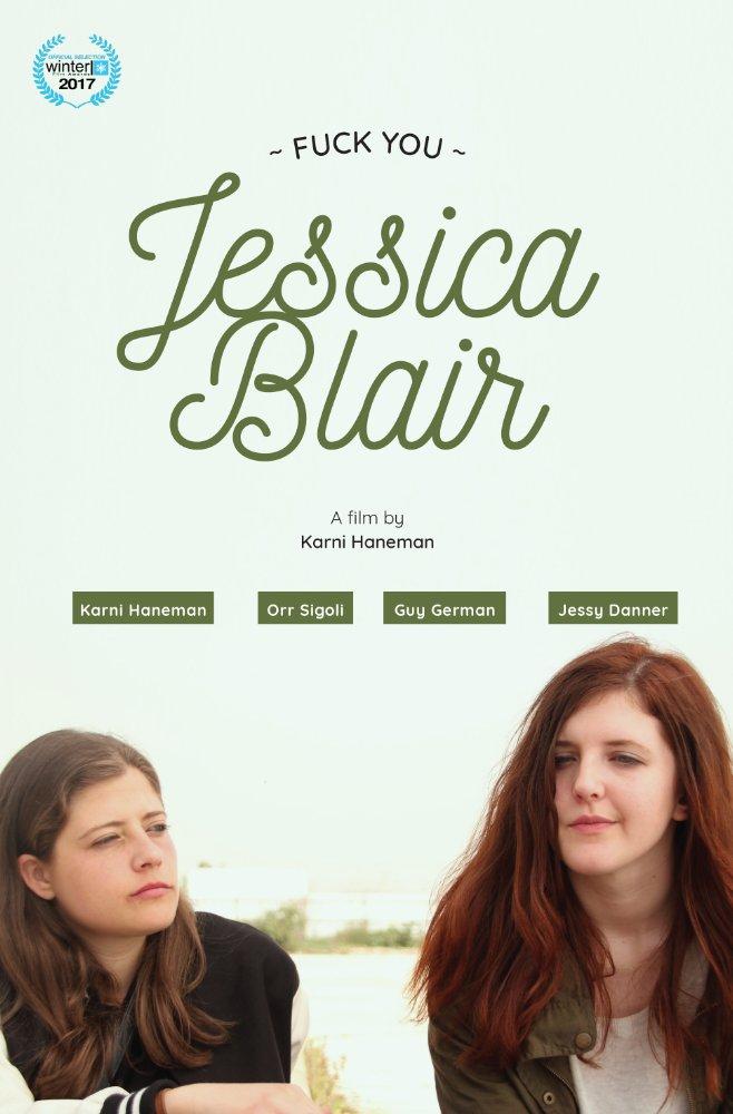 Смотреть трейлер Fuck You Jessica Blair (2017)
