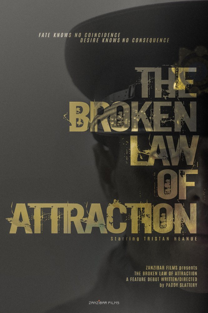 Смотреть трейлер The Broken Law of Attraction (2017)