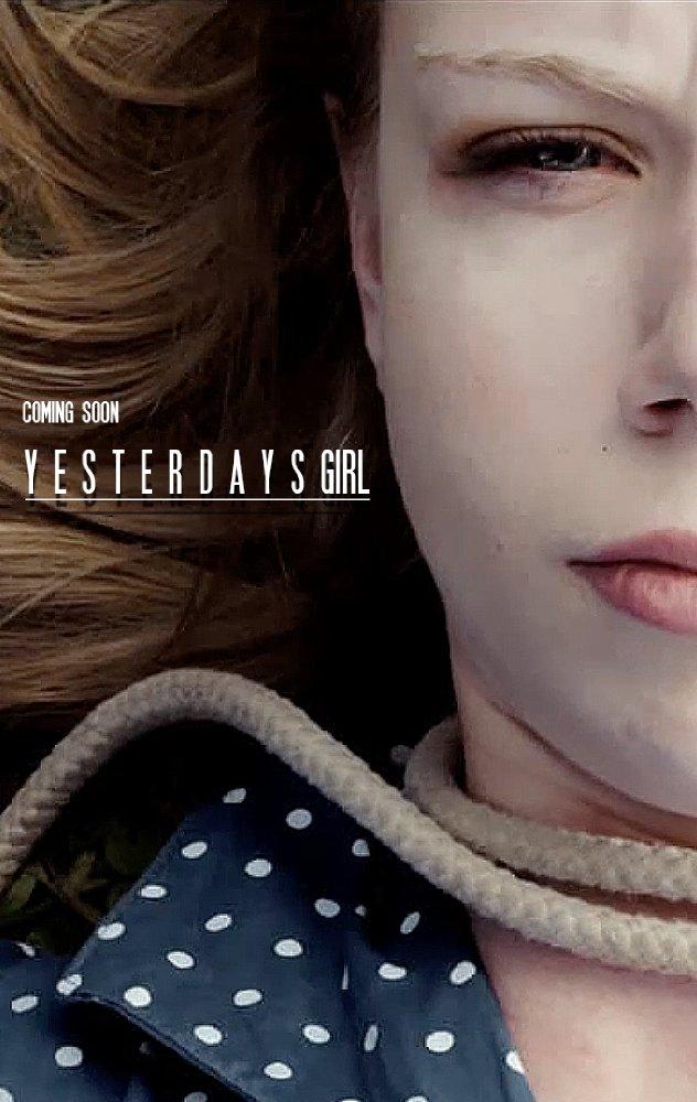 Смотреть трейлер Yesterday's Girl (2017)
