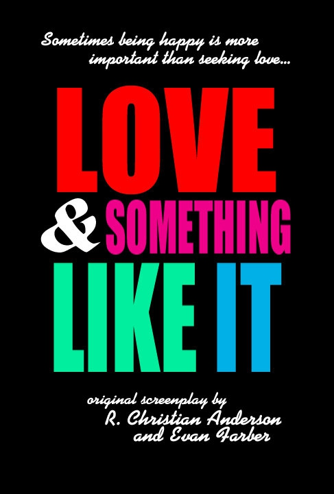 Love and Something Like It (2017)