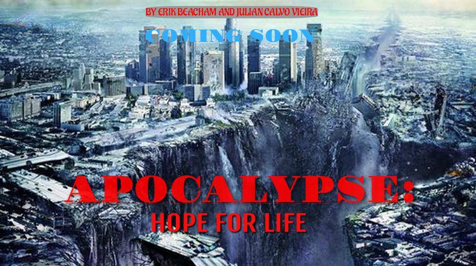 Apocalypse: Hope for Life (2017)