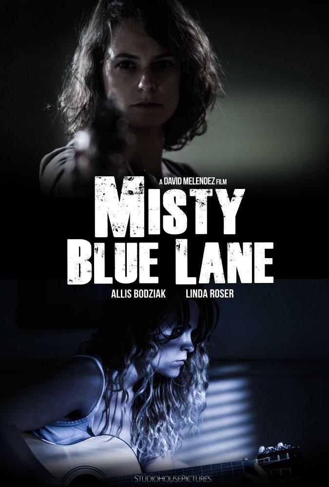 Смотреть трейлер Misty Blue Lane (2017)