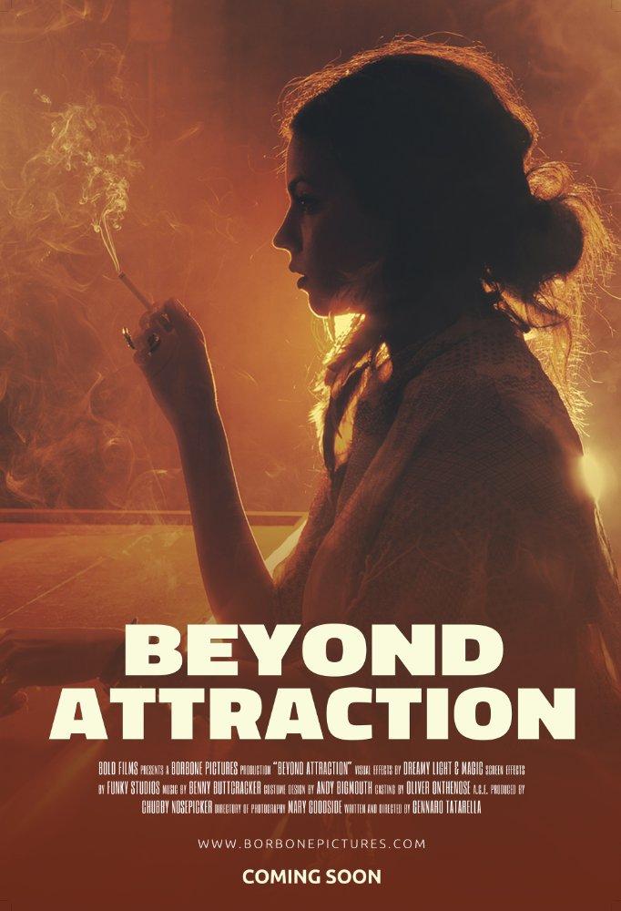 Смотреть трейлер Beyond Attraction (2017)