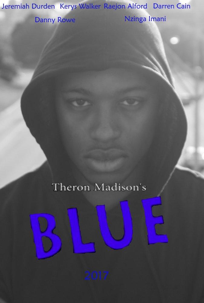 Theron Madison's Blue (2017)