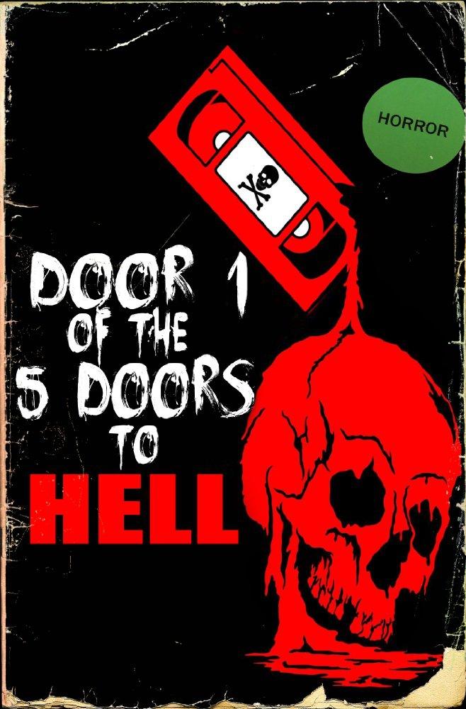 Door 1 of the 5 Doors to Hell (2017)