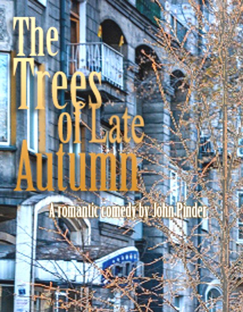 Смотреть трейлер The Trees of Late Autumn (2017)