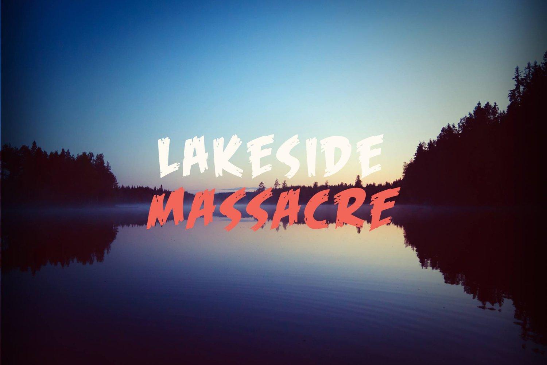 Lakeside Massacre (2017)