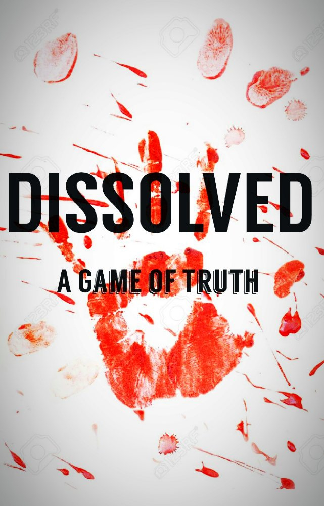Dissolved: A Game of Truth (2017)