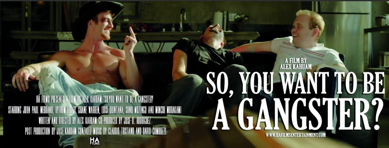 So, You Want to Be a Gangster? (2017)