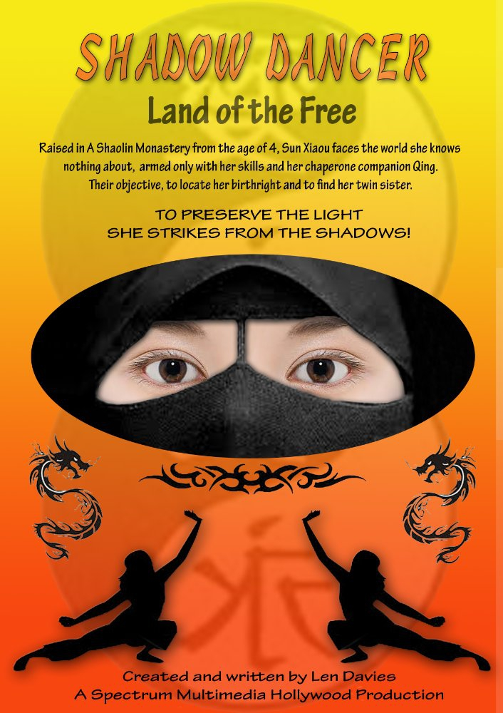 Shadow Dancer: Land of the Free (2017)