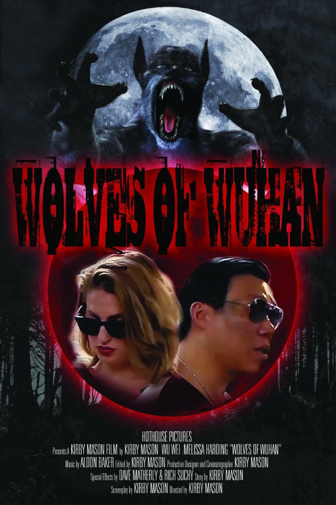 Wolves of Wuhan (2017)