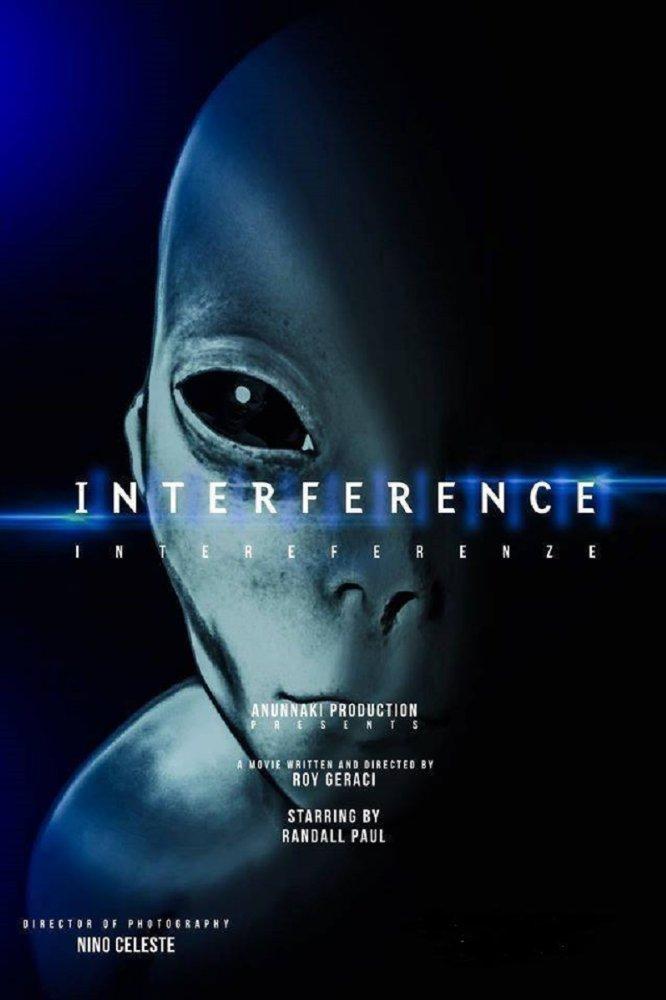 Смотреть трейлер Alien Interferenze (Interference) (2017)