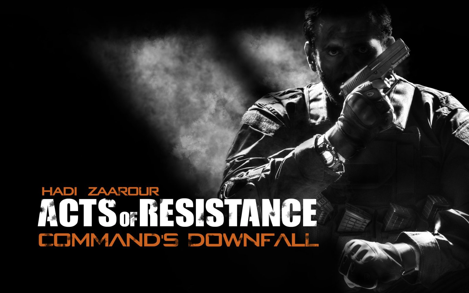 Acts of Resistance: Command's Downfall (2017)