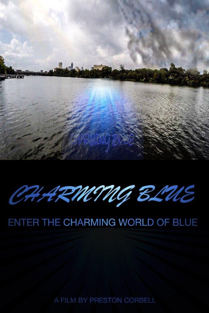 Смотреть трейлер Charming Blue (2017)