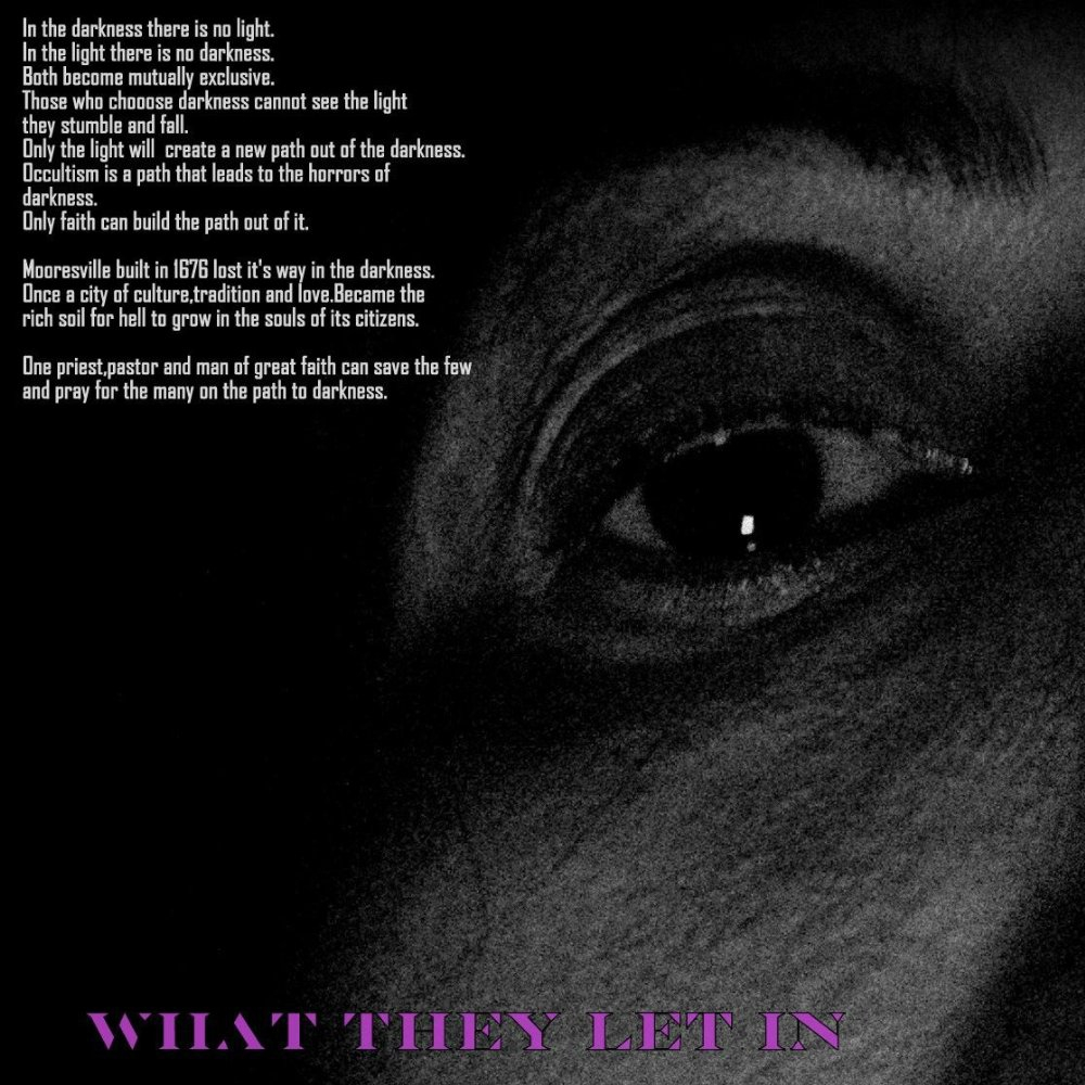 What They Let In (2017)