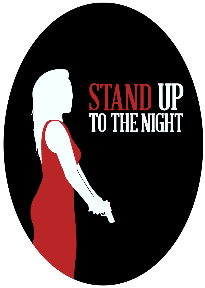 Stand Up to the Night (2017)