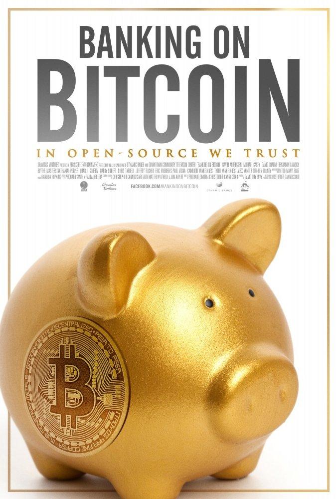 Banking on Bitcoin (2016)
