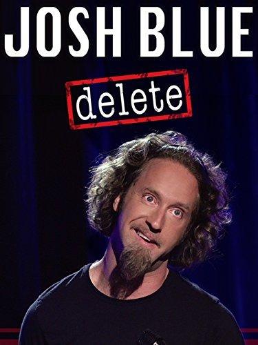 Смотреть трейлер Josh Blue : Delete (2016)