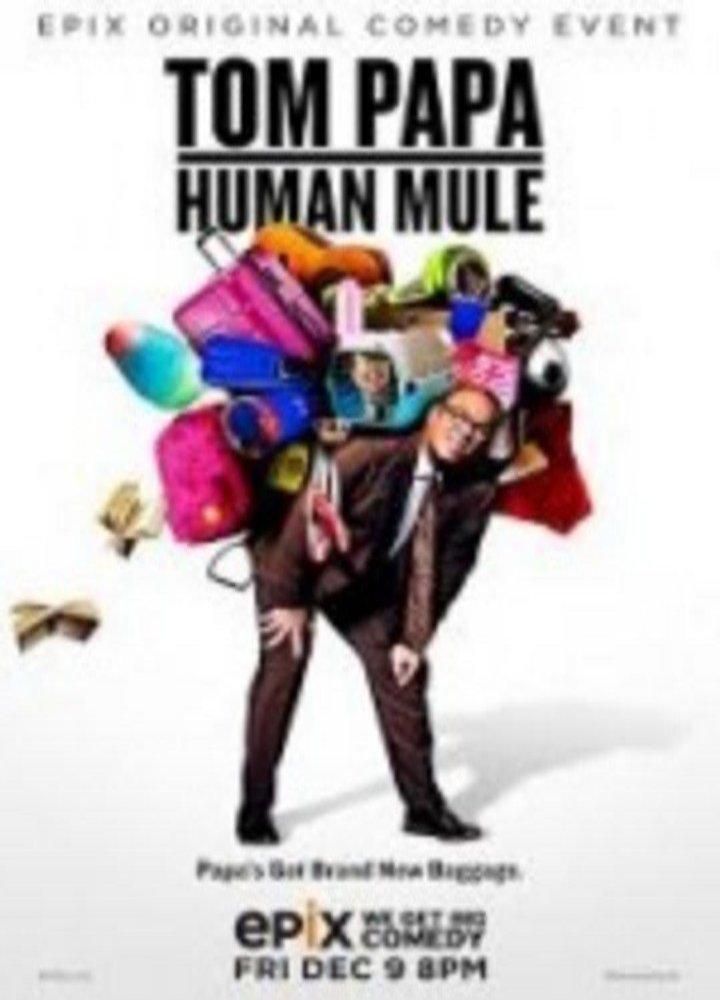 Смотреть трейлер Tom Papa: Human Mule (2016)