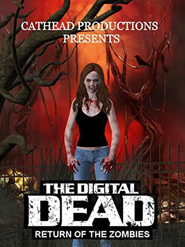 The Digital Dead: Return of the Zombies (2016)