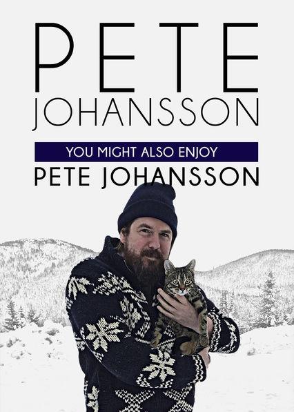 Смотреть трейлер Pete Johansson: You Might also Enjoy Pete Johansson (2016)