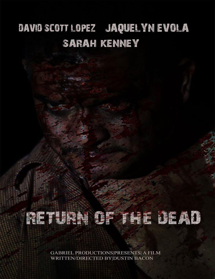 Return of the Dead (2016)
