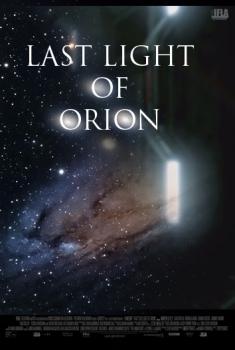 Смотреть трейлер Last Light of Orion (2017)