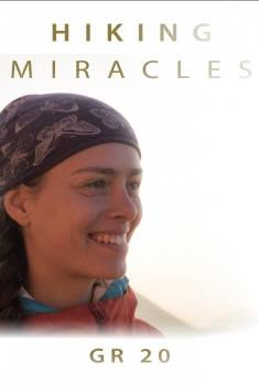 Hiking Miracles: GR 20 (2017)