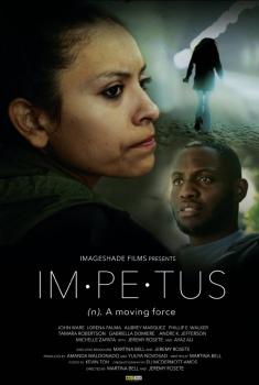 Смотреть трейлер Impetus (2017)
