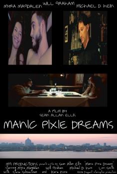 Manic Pixie Dreams (2017)