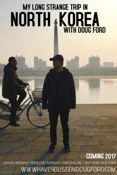 My Long Strange Trip in North Korea (2017)