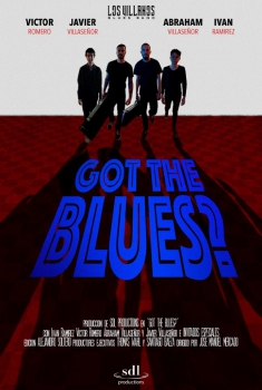 Смотреть трейлер Got the Blues? (2017)