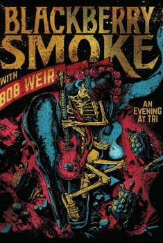 Blackberry Smoke with Bob Weir: An Evening at TRI (2017)