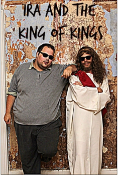 Ira and the King of Kings (2017)