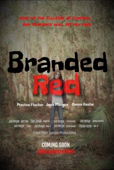 Смотреть трейлер Branded Red (2017)