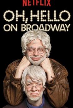 Смотреть трейлер Oh, Hello on Broadway (2017)