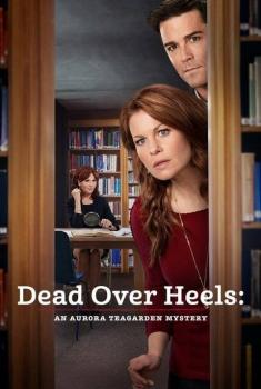 Смотреть трейлер Dead Over Heels: An Aurora Teagarden Mystery (2017)