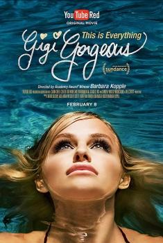 This Is Everything: Gigi Gorgeous (2017)