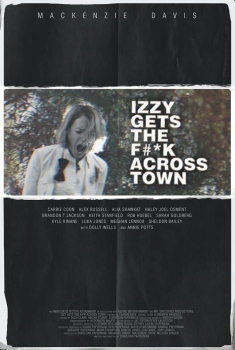 Izzy Gets the F*ck Across Town (2016)