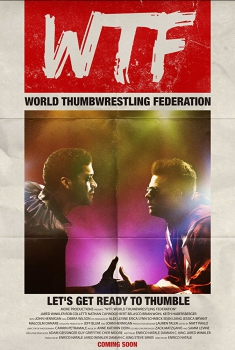 WTF: World Thumbwrestling Federation (2017)