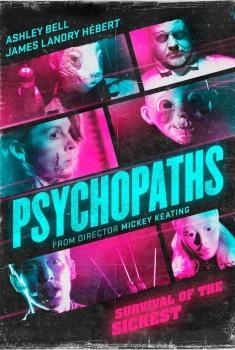 Смотреть трейлер Psychopaths (2016)