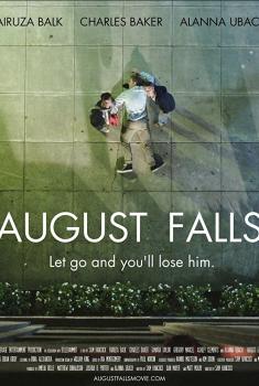 Смотреть трейлер August Falls (2017)