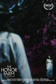 The Honor Farm (2016)