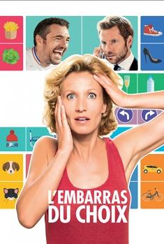 Смотреть трейлер L'embarras du choix (2017)