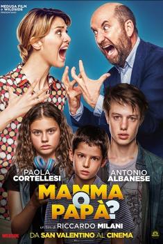 Смотреть трейлер Mamma o papà? (2017)