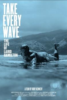 Смотреть трейлер Take Every Wave: The Life of Laird Hamilton (2017)