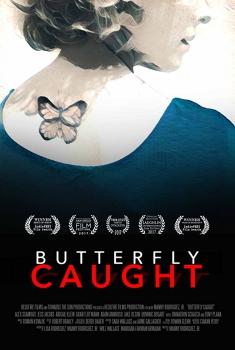 Смотреть трейлер Butterfly Caught (2016)