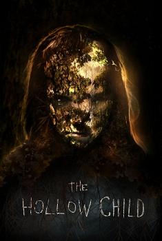 Смотреть трейлер The Hollow Child (2017)